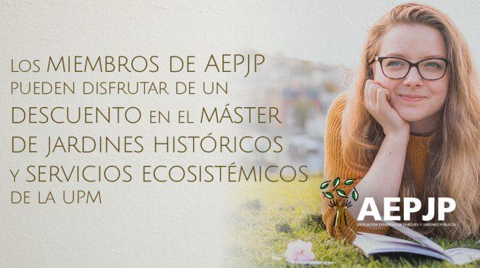 Los Miembros De AEPJP Pueden Disfrutar De Un Descuento En El Máster De Gestión De Jardines Históricos E Infraestructura Verde De La UPM