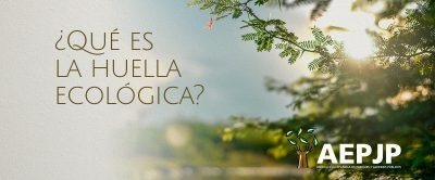 ¿Qué Es La Huella Ecológica?