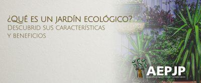 Portada ¿qué Es Un Jardín Ecológico?