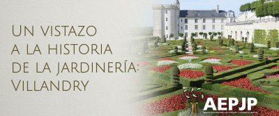 Portada Un Vistazo A La Historia De La Jardinería: Villandry