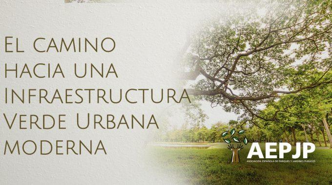 Portada El Camino Hacia Una Infraestructura Verde Urbana Moderna