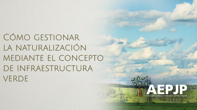Portada Cómo Gestionar La Naturalización Mediante La Infraestructura Verde