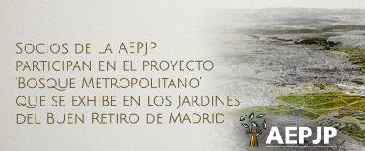 Portada Socios De La Aepjp Participan En El Proyecto Bosque Metropolitano